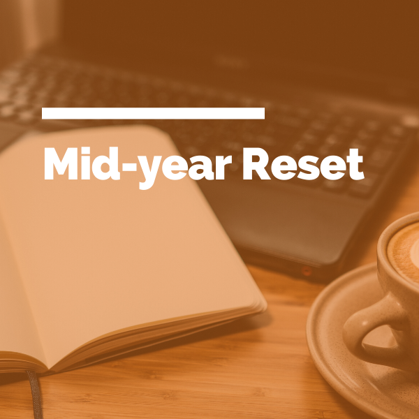 Mid-year reset feature image