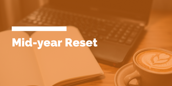 Mid-year reset blog header