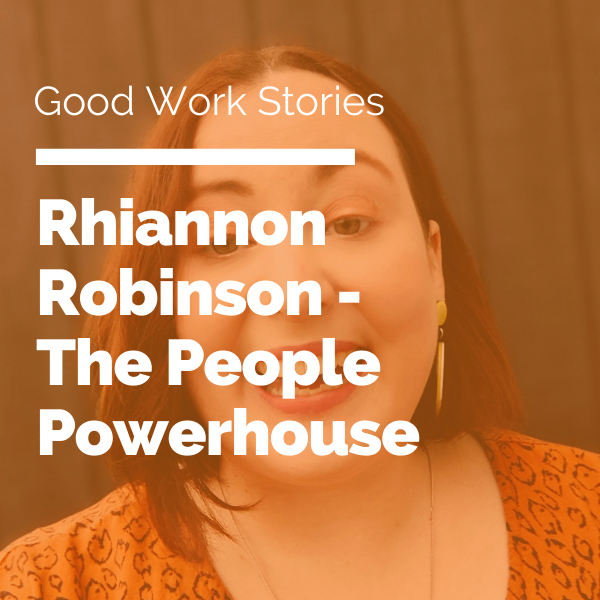 Rhiannon Robinson - The People Powerhouse featured image