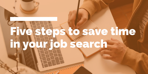 Five steps to save time in your job search blog header