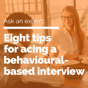 8 tips for acing a behavioural-based interview featured image