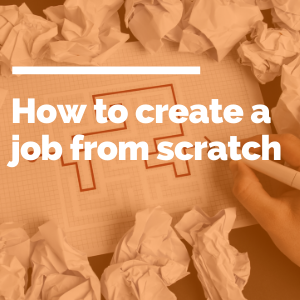 How to create a job from scratch featured image