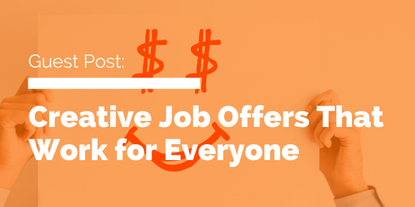 Creative Job Offers That Work for Everyone blog header