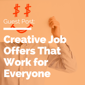 Creative Job Offers That Work for Everyone feature image