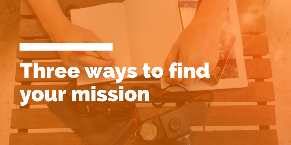 Three ways to find your mission blog header