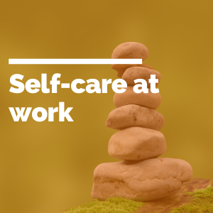 Self-care at work featured image