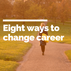 Eight ways to change career featured image