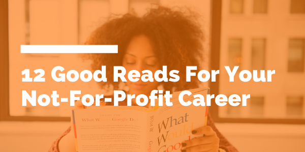 12 Good Reads For Your Not-For-Profit Career blog header