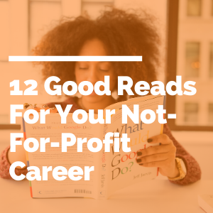 12 Good Reads For Your Not-For-Profit Career feature image