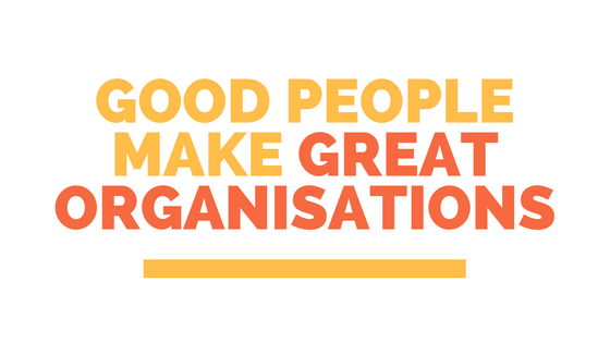 good-peoplemake-great-organisations-2