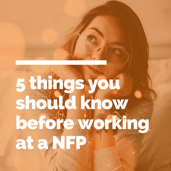 5 things you should know before working at a not for profit.