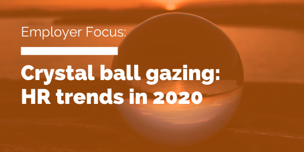 Crystal ball gazing_ HR trends in 2020 Blog header
