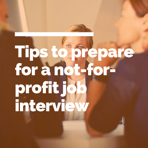 Tips to prepare for a not-for-profit job interview Blog feature
