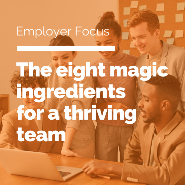 The Eight Magic Ingredients for a Thriving Team feature image