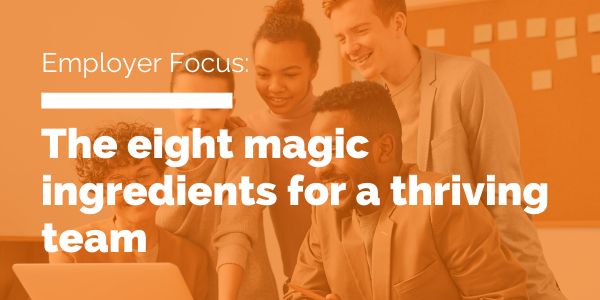 The Eight Magic Ingredients for a Thriving Team blog header