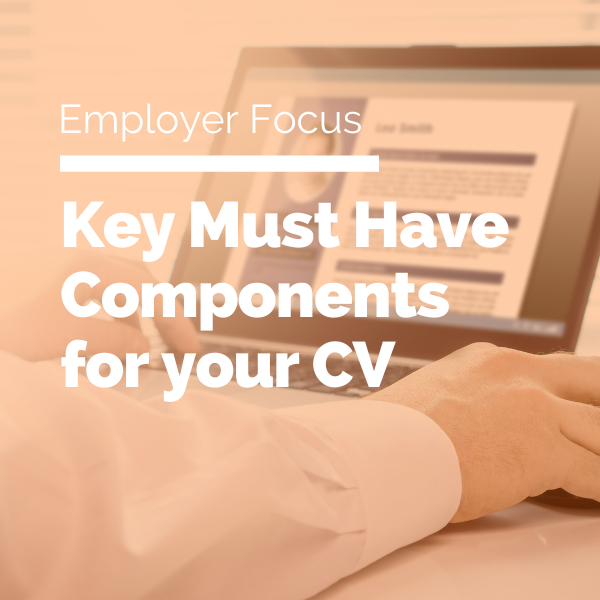 Key Must Have Components for your CV featured image