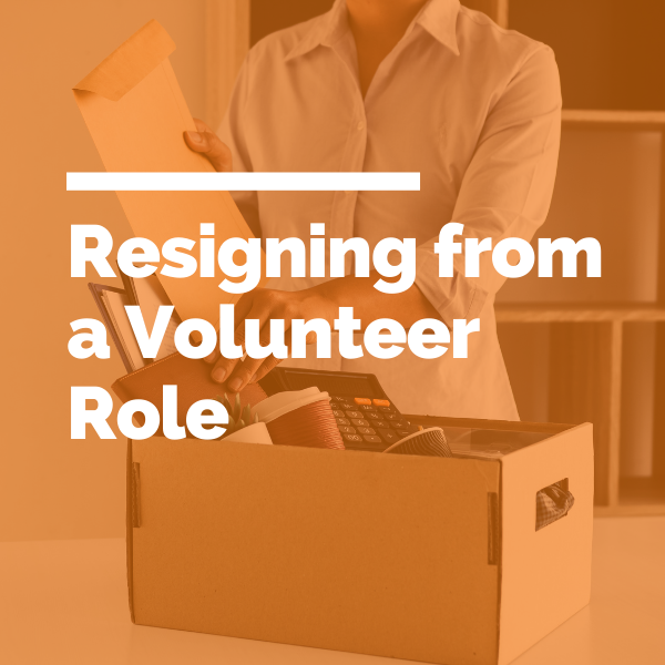 Resigning from a Volunteer Role featured image