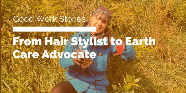 From Hair Stylist to Earth Care Advocateblog header