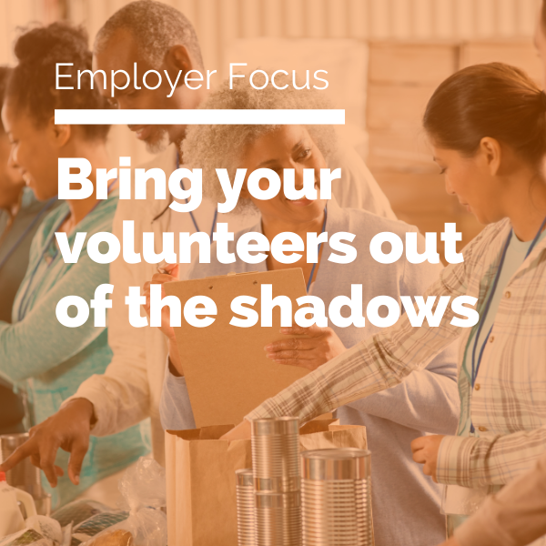 Bring your volunteers out of the shadows featured image