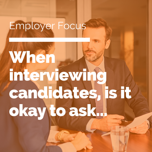 When interviewing candidates, is it okay to ask featured image