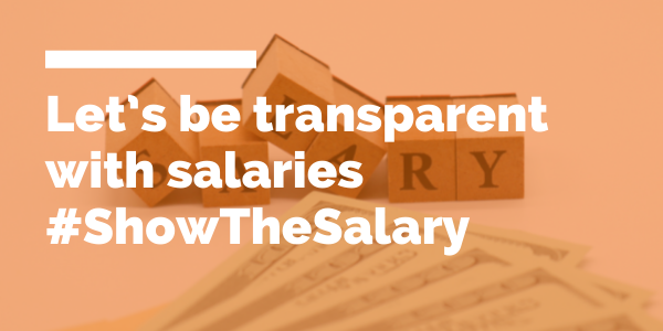 Let's be transparent with Salaries #ShowTheSalary blog header